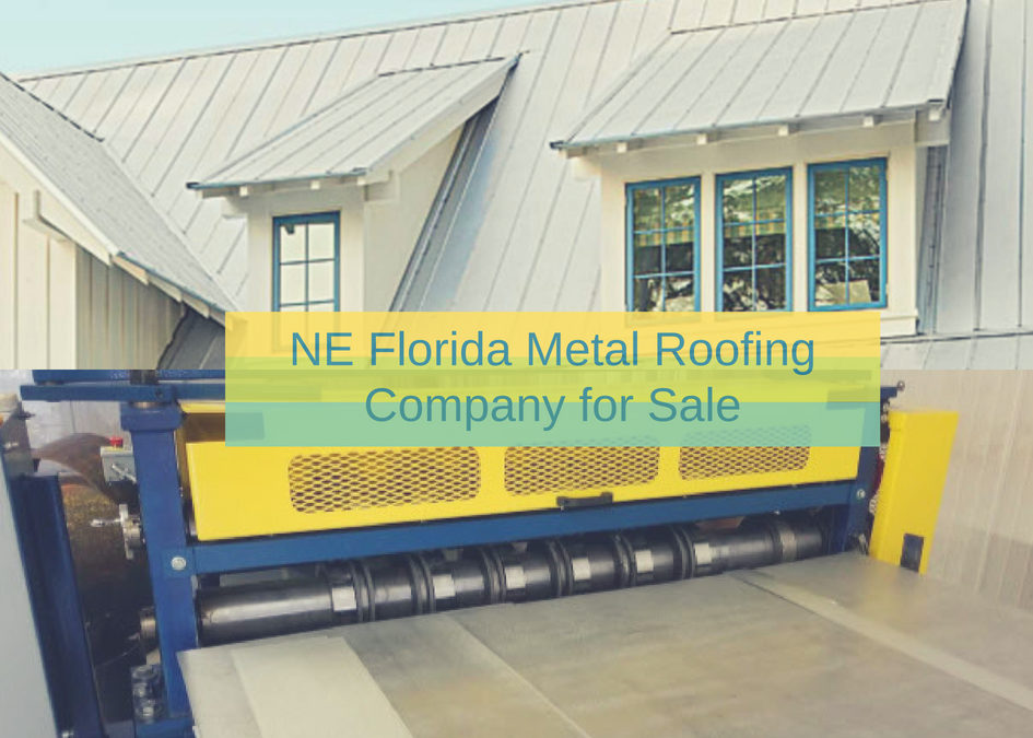Metal Roofing Company For Sale – Northeast Florida