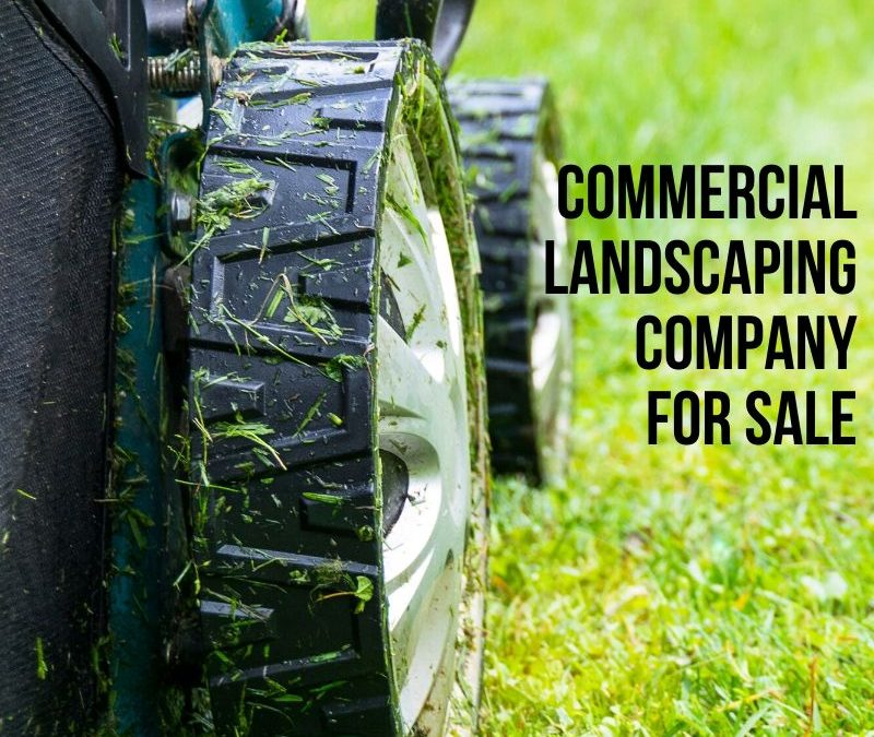 Commercial Landscaping Company For Sale