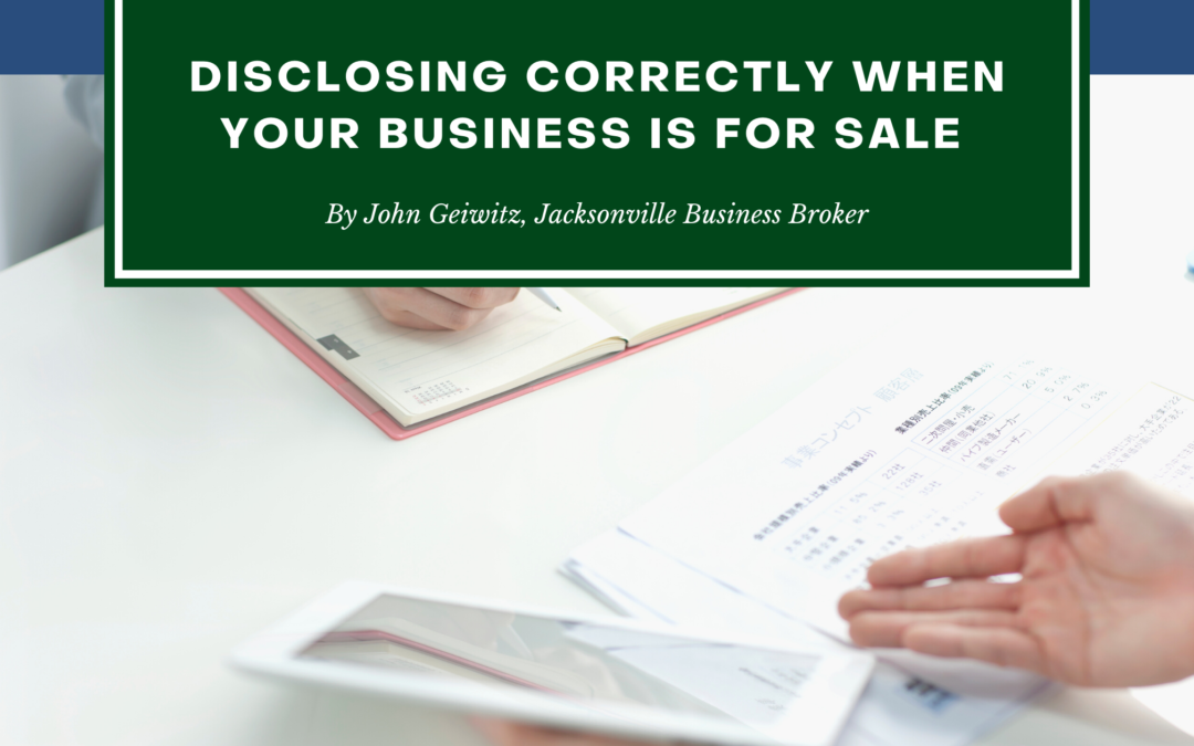 Disclosing Correctly When Your Business Is For Sale