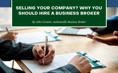 Selling Your Company? Why You Should Hire a Business Broker