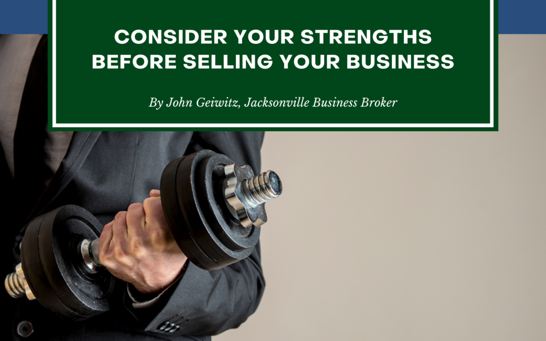 Consider Your Strengths Before Selling Your Business